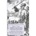 Robert C Davis chronicles of white christianslaves