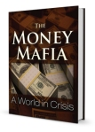 The Money Mafia