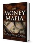 The Money Mafia