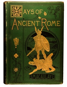 Lays of Ancient Rome, 1881 edition (ISBN 0898759366). Horatius defending the Sublician bridge.