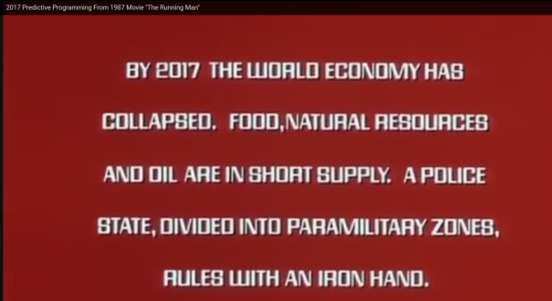 "2017 Predictive Programming From 1987 Movie ""The Running Man"""