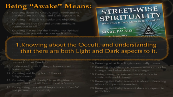 "Being ""AWAKE"" Means Knowing about both the Light and Dark aspects of the Occult"