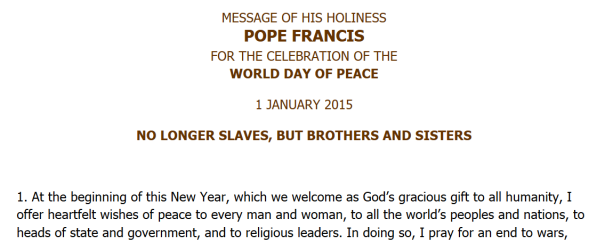 01 Jan 2015 No Longer Slaves But Brothers And Sisters -Pope Francis