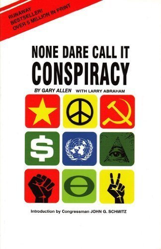 None Dare Call It Conspiracy