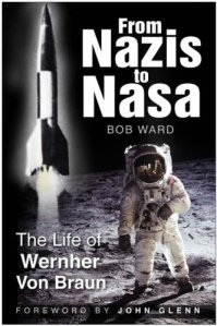 From Nazi To NASA by Bob Ward