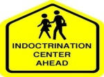 School are indoctrination Centers