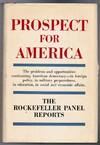 Prospect for America: The Rockefeller Panel Reports