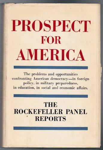 Prospect for America: The Rockefeller Panel Reports