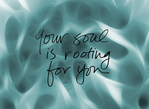 1-truth-bomb_your-soul-is-rooting-for-you