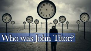Who is John Titor, the Time Traveler?