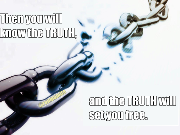 "Image of broken chain: ""Then you will know the TRUTH, and the TRUTH will set you free."" -John 8:32"