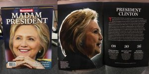 "LEAKED: NEWSWEEK'S RECALLED HILLARY CLINTON ""MADAM PRESIDENT"" ..."